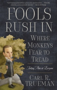 Fools Rush in Where Monkey Fear to Tread