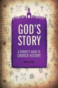 God's Story: A Student's Guide to Church History