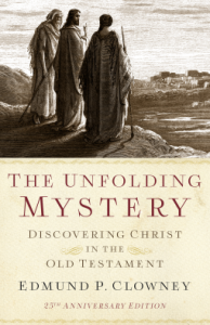 Unfolding Mystery Edmund Clowney