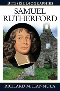 Samuel Rutherford: Bitesize Biography