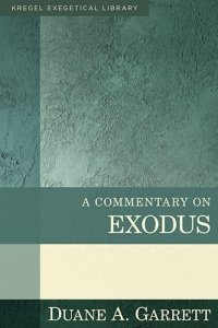 Exodus (Kregel Exegetical Commentary)