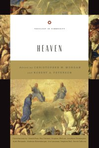 Heaven (Theology in Community)