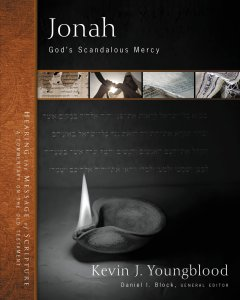 Jonah: God's Scandalous Mercy (Hearing the Message of Scripture: A Commentary on the Old Testament)