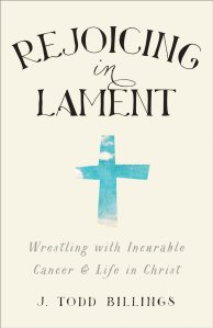 Rejoicing in Lament
