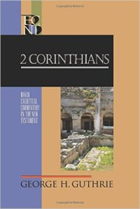 2 Corinthians (Baker Exegetical Commentary on the New Testament)